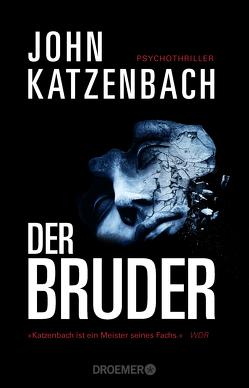 Der Bruder von Katzenbach,  John, Kreutzer,  Anke, Kreutzer,  Eberhard