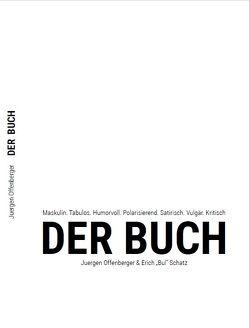 Der Buch von Bul Schatz,  Erich, Offenberger,  Jürgen
