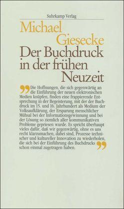Der Buchdruck in der frühen Neuzeit von Giesecke,  Michael
