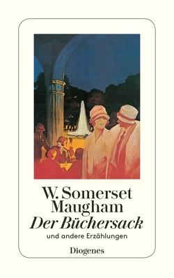Der Büchersack von Gasbarra,  Felix, Maugham,  W. Somerset, Zoff,  Mimi