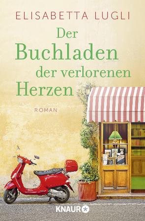 Der Buchladen der verlorenen Herzen von Lugli,  Elisabetta, Zühlke,  Sigrun