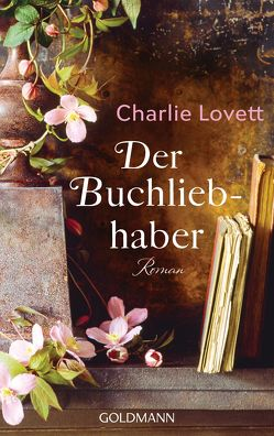 Der Buchliebhaber von Helweg,  Andreas, Lovett,  Charlie, Reissig,  Heike