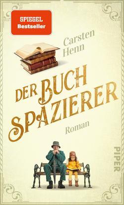 Der Buchspazierer von Henn,  Carsten