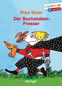 Der Buchstaben-Fresser von Bofinger,  Manfred, Maar,  Paul