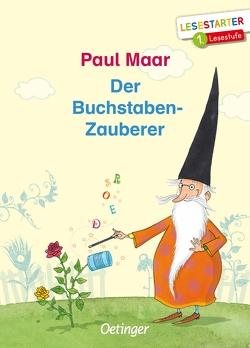 Der Buchstaben-Zauberer von Büchner,  Sabine, Maar,  Paul