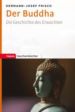 Der Buddha von Frisch,  Hermann-Josef