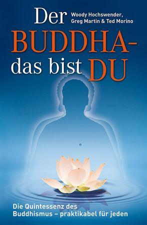 Der Buddha – das bist DU von Hancock,  Herbie, Hochswender,  Woody, Jäger,  Armin, Martin,  Greg, Morino,  Ted