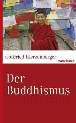 Der Buddhismus von Hierzenberger,  Gottfried