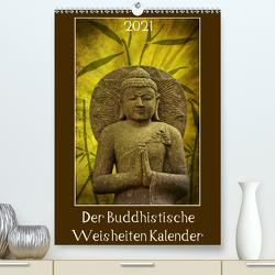 Der Buddhistische Weisheiten Kalender (Premium, hochwertiger DIN A2 Wandkalender 2021, Kunstdruck in Hochglanz) von DESIGN Photo + PhotoArt,  AD, Dölling,  Angela