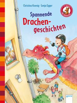 Spannende Drachengeschichten von Egger,  Sonja, Koenig,  Christina