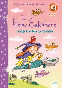 Die kleine Eulenhexe. Magische Abenteuergeschichten von Alves,  Katja, Balmaseda,  Marta