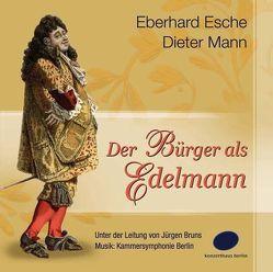 Der Bürger als Edelmann.. von Esche,  Eberhard, Mann,  Dieter, Molière