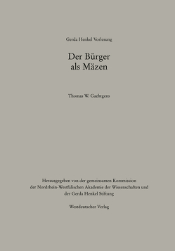 Der Bürger als Mäzen von Gaehtgens,  Thomas W