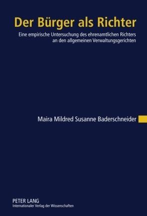 Der Bürger als Richter von Baderschneider,  Maira