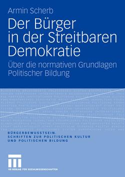 Der Bürger in der Streitbaren Demokratie von Scherb,  Armin