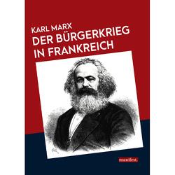 Der Bürgerkrieg in Frankreich von Marx,  Karl