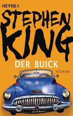 Der Buick von King,  Stephen, Schwarzer,  Jochen