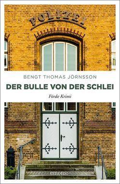 Der Bulle von der Schlei von Jörnsson,  Bengt Thomas