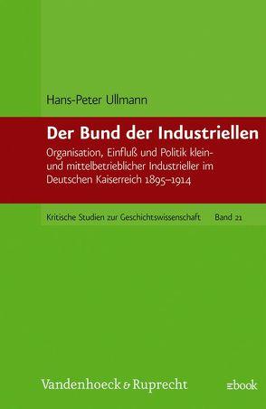Der Bund der Industriellen von Ullmann,  Hans-Peter