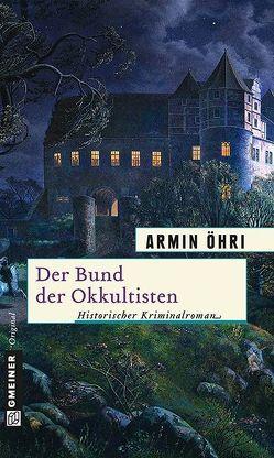 Der Bund der Okkultisten von Öhri,  Armin