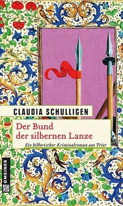 Der Bund der silbernen Lanze von Schulligen,  Claudia