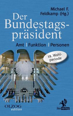 Der Bundestagspräsident von Feldkamp,  Michael F.