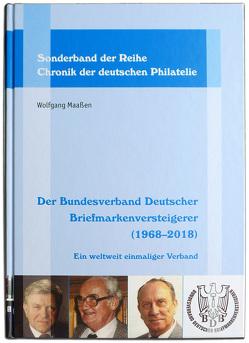 Der Bundesverband Deutscher Briefmarkenversteigerer (1968–2018) von Maassen,  Wolfgang
