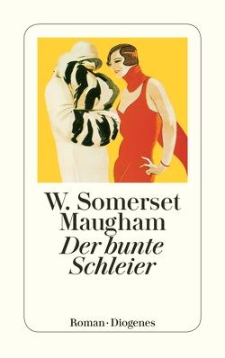 Der bunte Schleier von Andrae,  Irmgard, Kellner,  Anna, Maugham,  W. Somerset