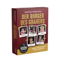 Der Burger des Grauens. Krimidinner-Rollenspiel und Kochbuch. Für 6 Spieler ab 12 Jahren. von Pannhausen,  Christina