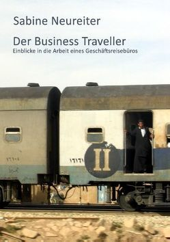 Der Business Traveller von Neureiter,  Sabine