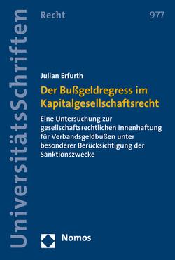 Der Bußgeldregress im Kapitalgesellschaftsrecht von Erfurth,  Julian