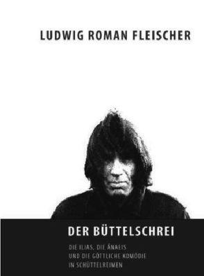 Der Büttelschrei von Fleischer,  Ludwig R