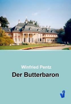Der Butterbaron von Pentz,  Winfried