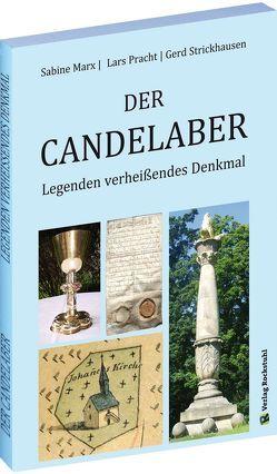 Der CANDELABER von Marx,  Sabine, Pracht,  Lars, Strickhausen,  Gerd