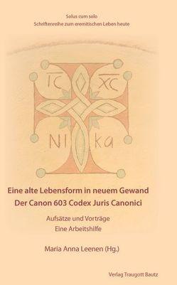 Der Canon 603 Codex Juris Canonici von Leenen,  Maria Anna