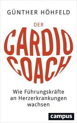 Der Cardio-Coach von Höhfeld,  Günther