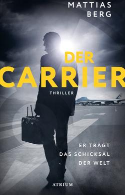 Der Carrier von Berg,  Mattias, Jacobs,  Steffen