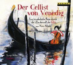 Der Cellist von Venedig von Isserlis,  Steven, Märkl,  Kim, Melles,  Sunnyi