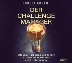 Der Challenge-Manager von Egger,  Robert, Pappenberger,  Sebastian