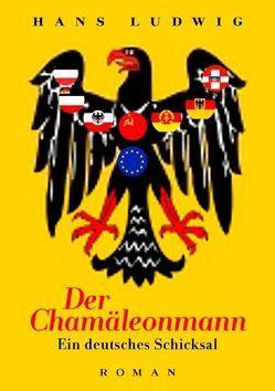 Der Chamäleonmann von Ludwig,  Hans
