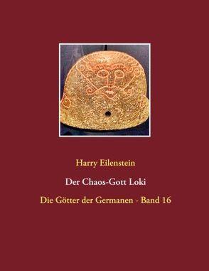 Der Chaos-Gott Loki von Eilenstein,  Harry