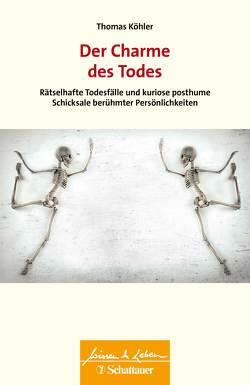Der Charme des Todes von Köhler,  Thomas