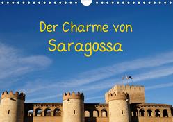 Der Charme von Saragossa (Wandkalender 2020 DIN A4 quer) von Atlantismedia