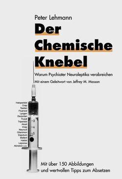 Der chemische Knebel von Lehmann,  Peter, Masson,  Jeffrey M.