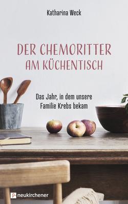 Der Chemoritter am Küchentisch von Weck,  Katharina