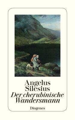 Der cherubinische Wandersmann von Angelus Silesius, Brock,  Erich