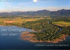 Der Chiemgau von oben (Wandkalender 2019 DIN A4 quer) von Ghirardini,  Tanja