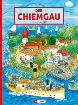 Der Chiemgau wimmelt von Reimann,  Annegret