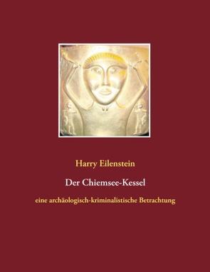 Der Chiemsee-Kessel von Eilenstein,  Harry