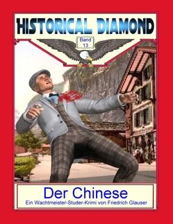 Der Chinese von Glauser,  Friedrich, Sedlacek,  Klaus-Dieter
